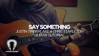 Download Lagu Say Something (Justin Timberlake) - GUITAR TUTORIAL Gratis STAFABAND