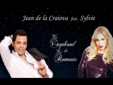 Sonerie telefon » Jean de la Craiova feat Sylvie – Vagabond de Romania – official single