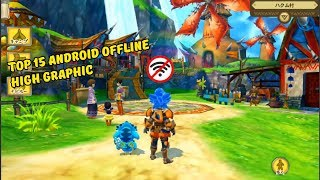 15 Games Android Offline Terbaik High Graphics 2018 I Best Android Offline High Graphics