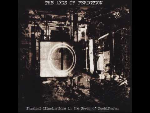 Axis Of Perdition - Heaving Salvation In The Paradise Of Rust