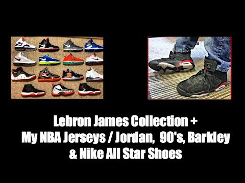 Lebron James Collection + My NBA Jerseys / Jordan, LBJ, 90's, Barkley & Nike All Star Shoes