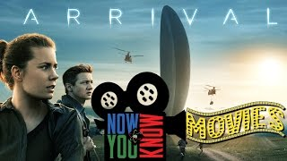 Arrival - Now You Know Movies