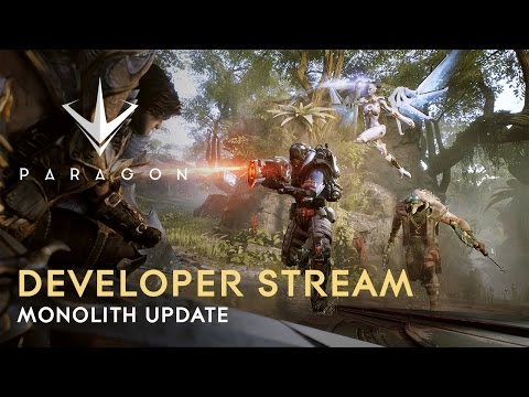Paragon - Monolith Launch Stream