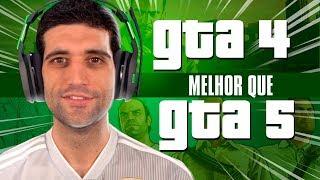 GTA 4 é MELHOR que GTA 5?