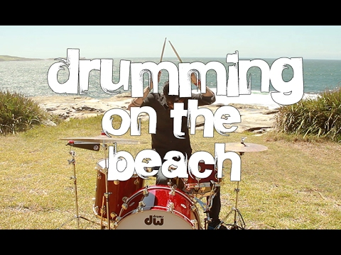 Drumming On The Beach!! (Sydney, Australia)