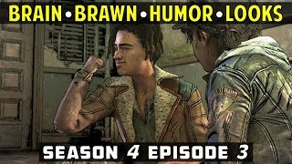 [Louis's Expressions on Clem's Choices] Brawn - Brain - Humor -  Good Looks | TWD S04 Episode 3
