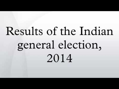 Results of the Indian general election, 2014