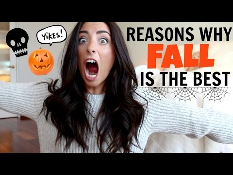 WHY FALL IS THE BEST SEASON!