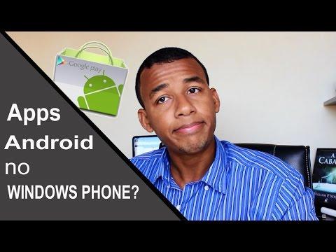 Aplicativos do Android no Windows Phone?