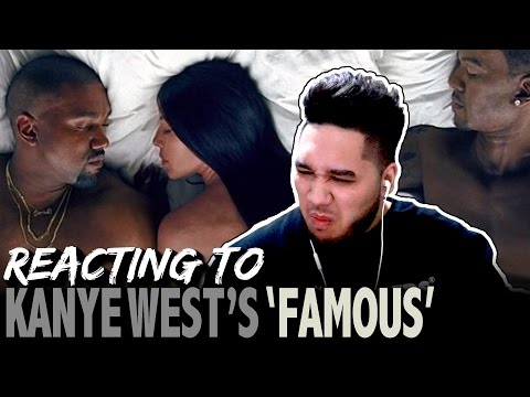 REACTING TO KANYE WEST'S 'FAMOUS' (Reaction)