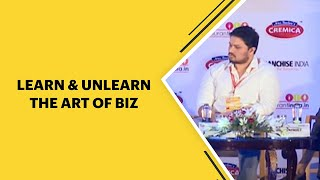 Learn   Unlearn the art of biz