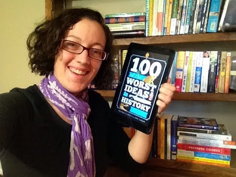 100 Worst Ideas in History {Book Review}