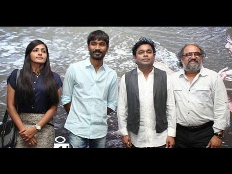 Mariyaan Press Meet | | AR Rahman, Dhanush, Bharat Bala, Parvathi Menon | Songs, Trailer