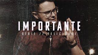 Importante | Deive Leonardo