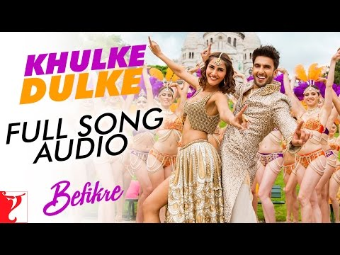 Khulke Dulke - Full Song Audio | Befikre | Gippy Grewal | Harshdeep Kaur | Vishal And Shekhar