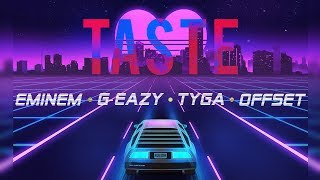 Taste Remix Eminem Offset Tyga G Eazy Nitin Randhawa Remix