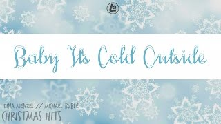 Baby It 39 S Cold Outside Idina Menzel Michael Bublé