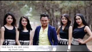 Hmong song 2017-2018 (nkauj hmoob9998 music) เพลงม้งเพราะๆ