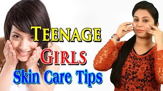 Teenage Girls Skin Care Tips त्वचा की देखभाल कैसे करे | Beauty Tips For Teenagers (Natural Glow)