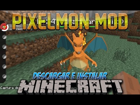 Minecraft 1.8/1.7.10/1.7.2/1.6.4 - Descargar E Instalar Pokemon MOD (Pixelmon Mod. Pokemons)