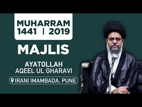 Majlise Aza   Ayatollah Aqeel ul Gharavi   Irani Imambada Pune   12th Muharram   12 Sept. 2019