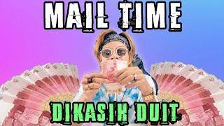 DIKIRIMIN DUIT Dari MAIL TIME?!!