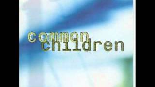 Watch Common Children Wishing Well video