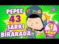 Pepee Şarkıları - 43 Şarkı Bir Arada - Düşyeri mp3 indir