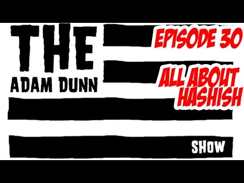 S1E30 The Adam Dunn Show - All About Hash Part 1