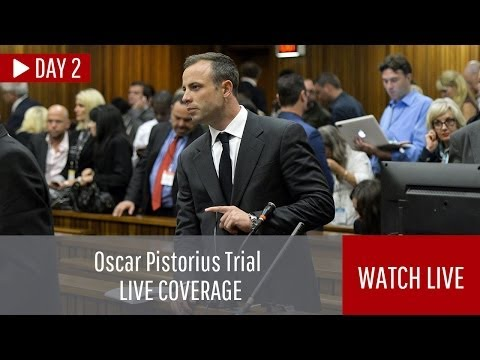 LIVE: Oscar Pistorius trial, day 2 (completed)