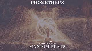 Prometheus Quavo X Travis Scott Type Beat