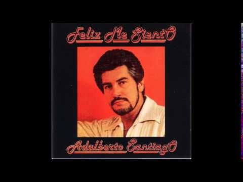 Adalberto Santiago - La amistad