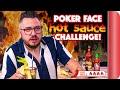 "POKER FACE ""Hot Sauce"" Food Challenge"