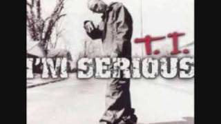 Watch T.I Still Ain