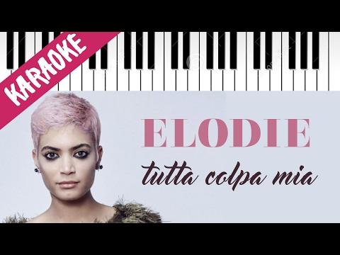 Elodie | Tutta Colpa Mia | Sanremo 2017 | Karaoke Piano Con Testo