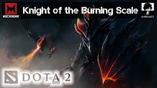 «Старая» Dota 2 | Knight of the Burning Scale