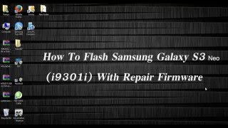 Flash Samsung Galaxy S3 Neo With Repair Firmware | Unbrick S3 Neo