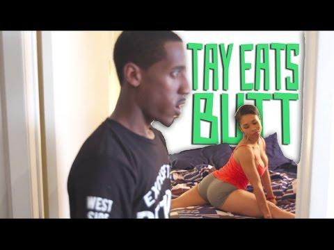 Tay Eats Butt : The Six: Ep.4