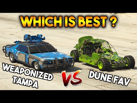 GTA 5 ONLINE : WEAPONIZED TAMPA VS DUNE FAV (WHICH IS BEST?)