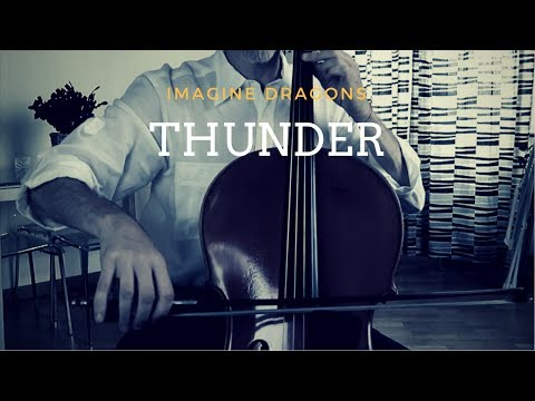 Imagine Dragons - Thunder for cello and piano (COVER)