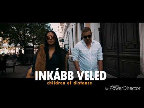 Children of Distance - Inkább veled (DeeJay BaalynT Remix)