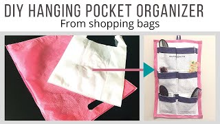 DIY hanging pocket organizer from shopping bags | DIY multipurpose organizer | best out of waste