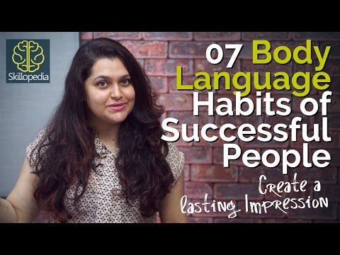 07 Body Language Habits of Successful People ? Personality Development tips | Increase Confidence.
