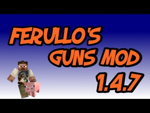 ★ How to Install Ferullo's Guns Mod for Minecraft 1.5.2