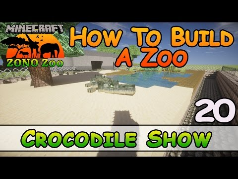 Zoo In Minecraft :: Crocodile Show :: How To Build :: E20 :: Z One N Only