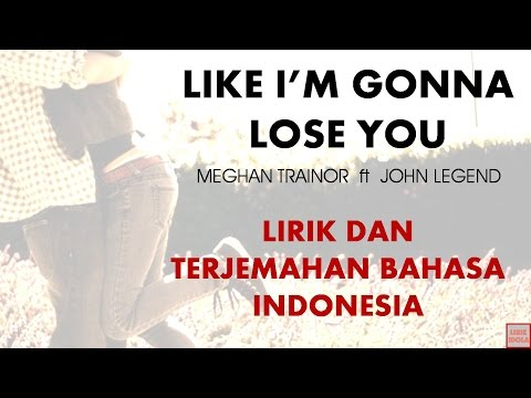 download lagu LIKE I'M GONNA LOSE YOU - MEGHAN TRAINOR gratis