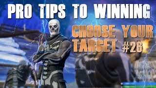 """FORTNITE HOW TO WIN TIPS #26 """"DECISIONS"""""""
