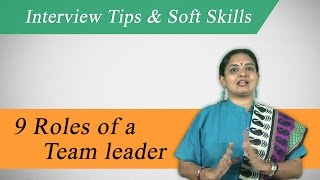 Best Interview tips & Soft Skills & Life skills  (IT, HR, Core, MBA)- 9 Roles of Team Leader