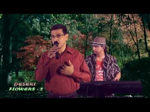 DIANY DSOUZA | SONG - NAMMURA MANDARA HUVE | DESERT FLOWERS...