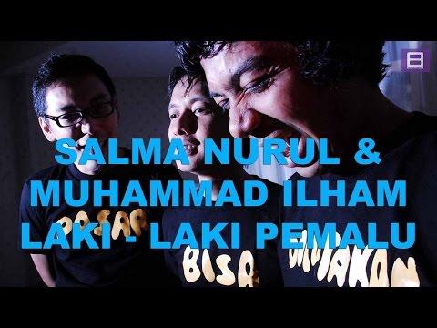 download lagu Salma Nurul & Muhammad Ilham - Laki-laki Pemalu Efek gratis
